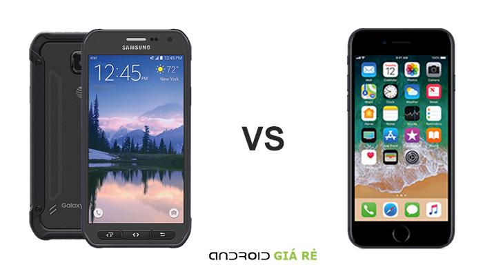 So sánh Samsung Galaxy S6 Active vs iPhone 7