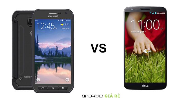 Các so sánh Samsung Galaxy S6 Active vs LG G2 chi tiết