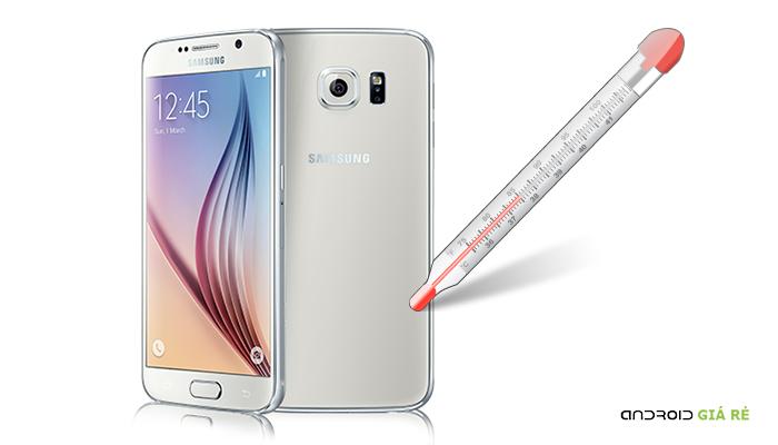 Nguyên nhân Samsung Galaxy S6 bị nóng