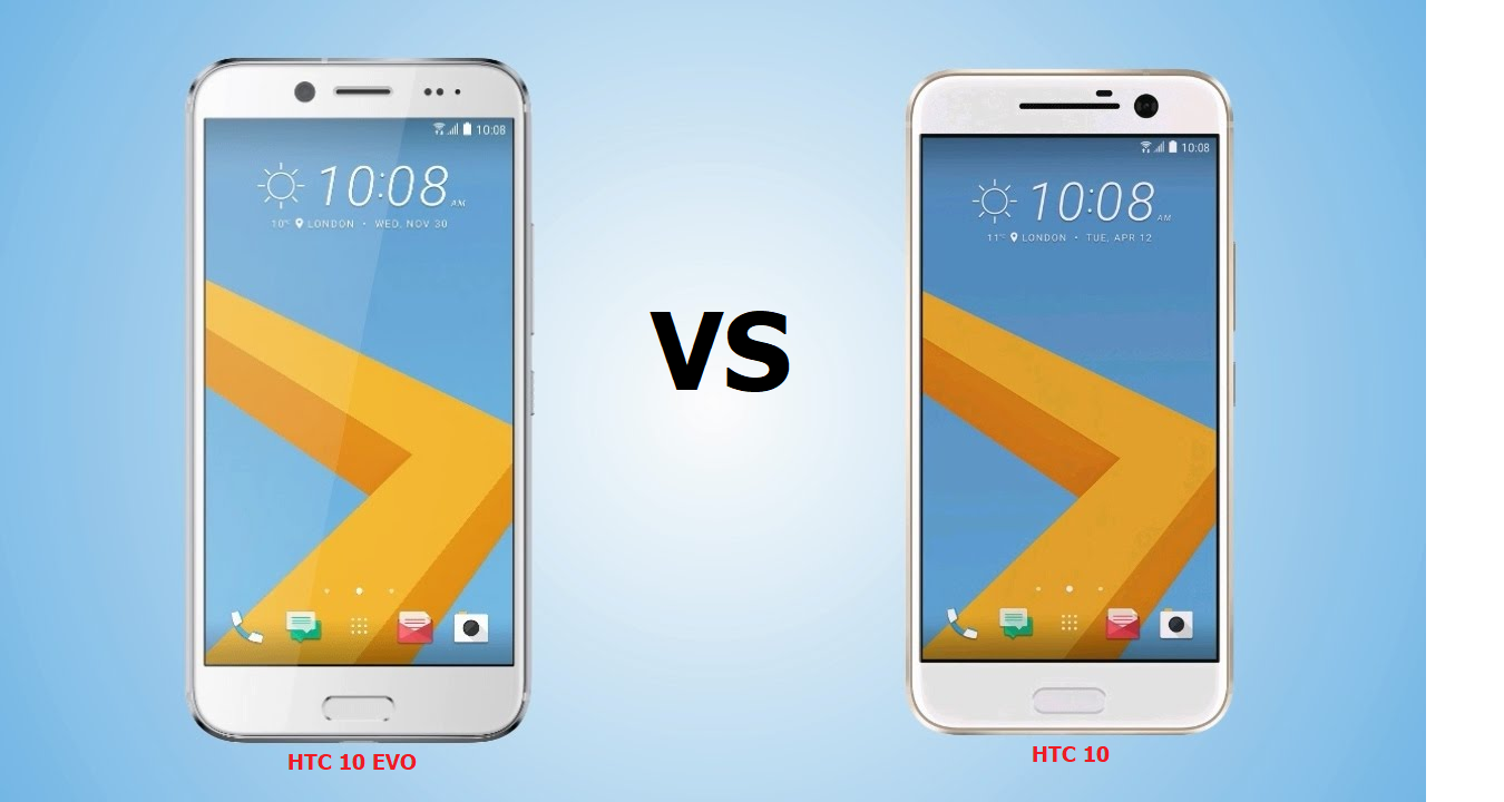 HTC 10 EVO VS HTC 10